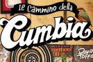 Viaggio alle origini della Cumbia con Davide Toffolo