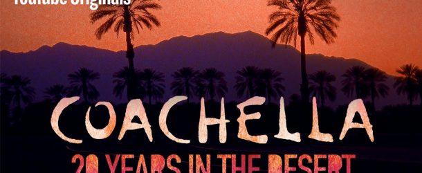 Coachella: 20 anni di musica in un documentario