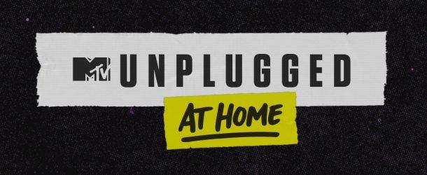 MTV: il ritorno degli Unplugged (At Home)